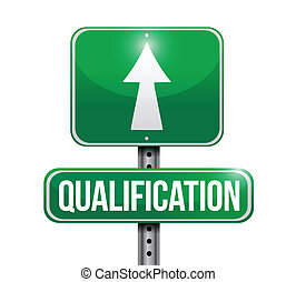 qualification road sign illustration design over a white...