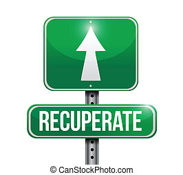 recuperate road sign illustration design over a white...