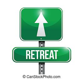 retreat road sign illustration design over a white...