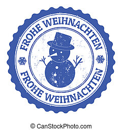 Frohe Weihnachten - Grunge rubber stamp german text Frohe...