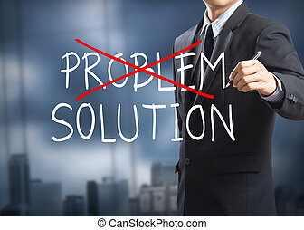 Problem and Solution - Businessman drawing and crossing out...