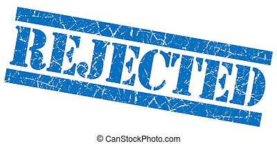 Rejected grunge blue stamp