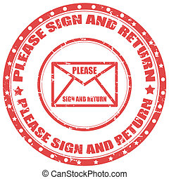 Please sign and return-stamp - Grunge rubber stamp with text...