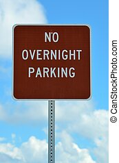 No Overnight Parking Sign - No overnight parking sign at...