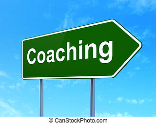 Education concept: Coaching on road sign background