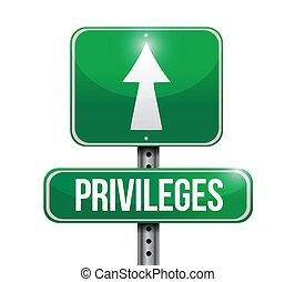 privileges road sign illustration design over a white...