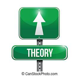 theory road sign illustration design over white