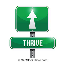 thrive road sign illustration design over white