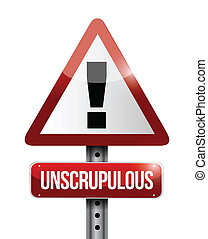 unscrupulous warning road sign illustration design