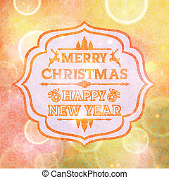 Abstract card with the words Merry Christmas and Happy New...