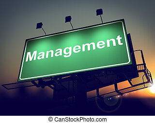 Management - Billboard on the Sunrise Background. -...