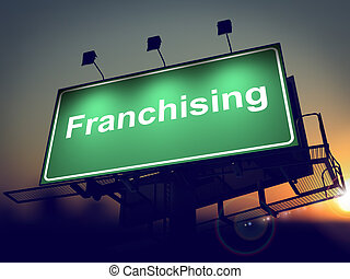Franchising - Billboard on the Sunrise Background. -...