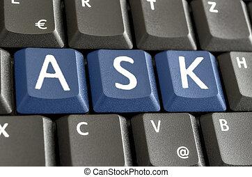 Word Ask spekked on computer keyboard - Word Ask spelled...