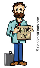 jobless need job