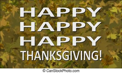 "Triple Happy Thanksgiving Loop - Greeting text, ""Happy,..."