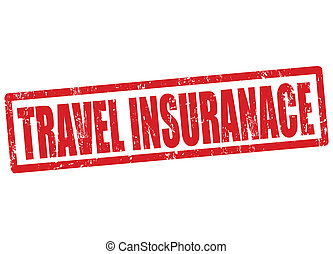 Travel insurance stamp - Travel insurance grunge rubber...
