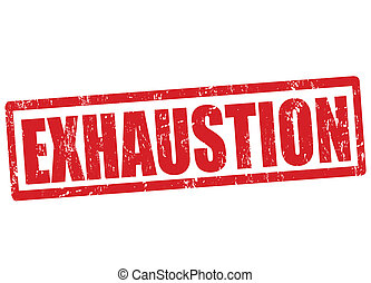 Exhaustion stamp - Exhaustion grunge rubber stamp on white,...