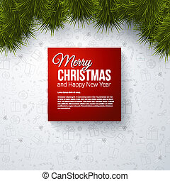 Merry Christmas and Happy New Year card with realistic fir....