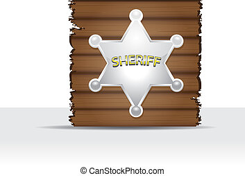 Vector Sheriff's badge on a wooden background.