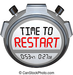 Time to Restart Stopwatch Timer Redo Refresh Reinvent - Time...