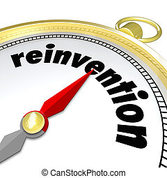 Reinvention Gold Compass Start New Life Career - Reinvention...