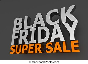 Black Friday Sale - Black Friday Super Sale 3D Lettering on...