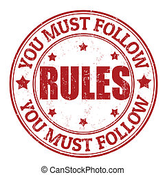 Rules stamp - You must follow rules grunge rubber stamp on...