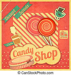 Candy Sweet Shop. Vintage Card Retro. Vector illustration