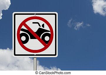 No ATV allowed