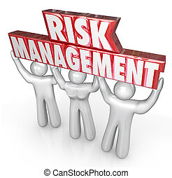 Risk Management People Team Lift Words Limit Liability -...