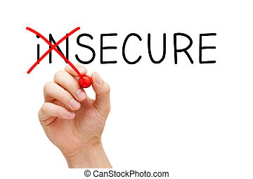 Secure not Insecure - Hand changing the word Insecure into...