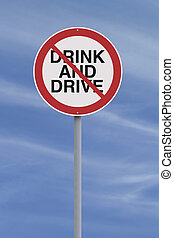 Drinking and Driving Not Allowed - Modified road warning...