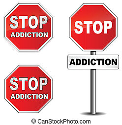 Stop addiction sign on white background