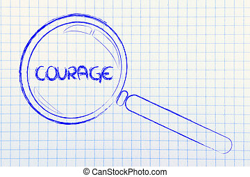 finding courage, magnifying glass design - magnifying glass...