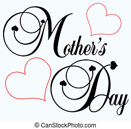 Mothers Day - decorative black lettering Mothers Day with...