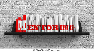 Mentoring Education Concept - Mentoring - Red Inscription on...