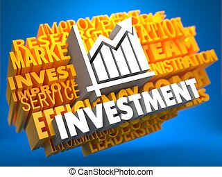 Investment. Wordcloud Concept. - Investment with Growth...