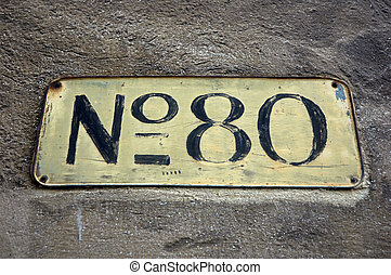 Number 80 - Sign with the number 80.
