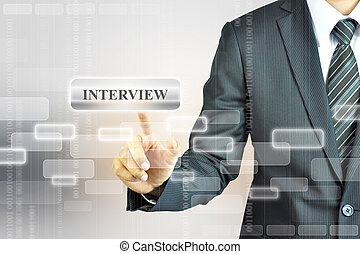 INTERVIEW abstract sign - Businessman touching INTEVIEW sign...