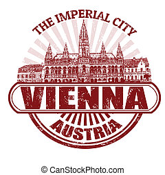 Vienna The Imperial City stamp - Grunge rubber stamp with...