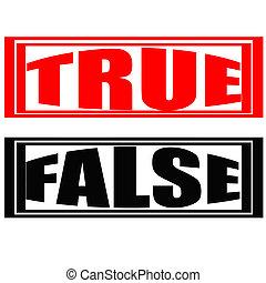 True and false - Stamp with words true and false inside,...