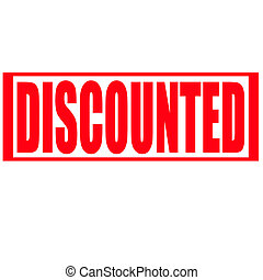 Discounted - Stamp with word discounted inside,