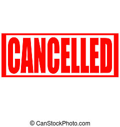 Cancelled - Stamp with word cancelled inside, vector...