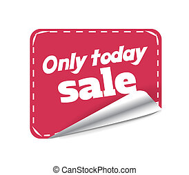 Sticker only today sale