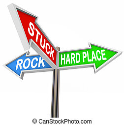 Stuck Between Rock Hard Place 3 Arrow Road Signs - Stuck...