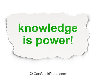 Education concept: Knowledge Is power on Paper background -...