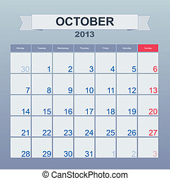 Calendar to schedule monthly. October 2013