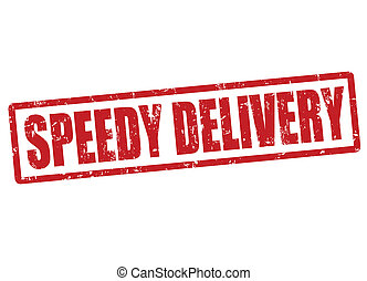 Speedy delivery stamp - Speedy delivery grunge rubber stamp...