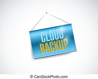 cloud backup hanging banner illustration design over a white...