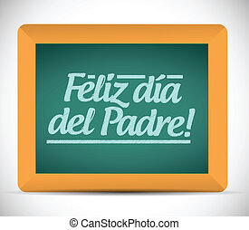 happy fathers day in spanish message sign illustration...
